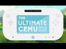 The Ultimate Cemu Setup Guide | Installing Cemu, Adding Games, DLC, and more! | 1.10.0