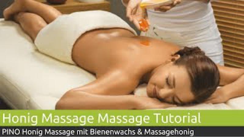 Honig-Massage Tutorial  PINO Massage