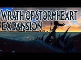 Wrath of Stormheart Expansion - Лучшие Моменты