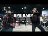 WOOTAE X CIZ BYE BABY - Danity kane E DANCE STUDIO