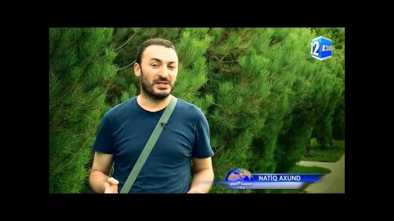 Ebedi Seadet Yolu / Qismet-Taleh / Natiq Axund / Kanal 12