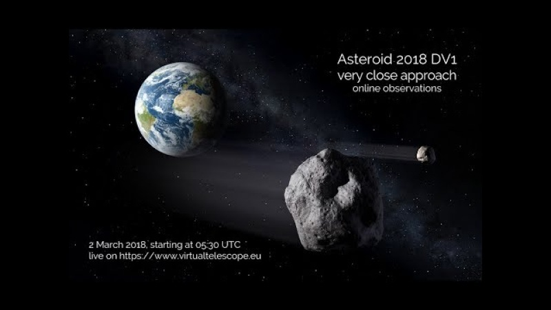 Asteroid 2018 DV1 very close encounter online observation