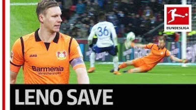 World Class Save from Bernd Leno Against Schalke