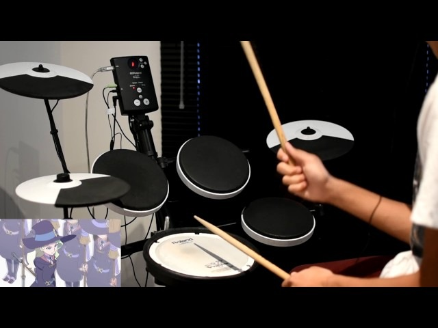 Little Witch Academia (TV) OP 2 -【MIND CONDUCTOR】by YURiKA - Drum Cover