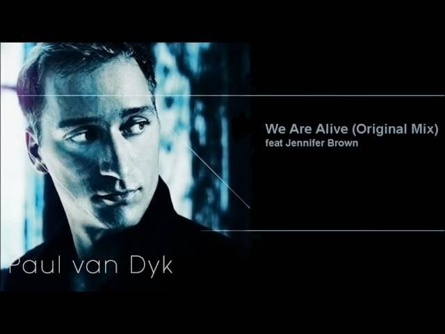 Paul van Dyk - We Are Alive (Original Mix)