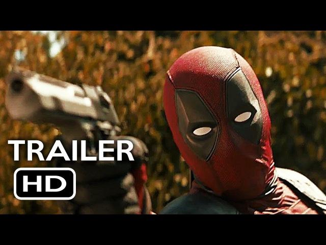 Deadpool 2 Official Teaser Trailer 2 (2018) Ryan Reynolds Marvel Movie HD
