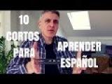 10 cortos para aprender español