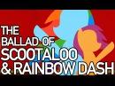 The Ballad of Scootaloo & Rainbow Dash -- Jeff Burgess