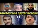 Orduxan Məhəmməd və Tural Azərbaycana qaytarılacaq kanala abunə olun