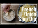 How To Make French Onion Chip Dip || Le Gourmet TV Recipes