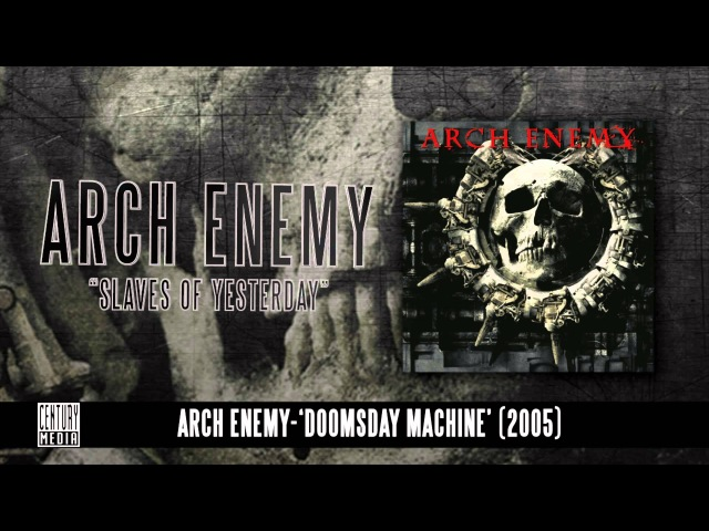 ARCH ENEMY - Slaves Of Yesterday (Album Track)