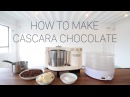 How to Make Cascara Chocolate