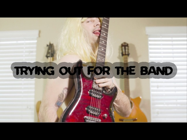 Trying out for the band.. (in 10 styles)
