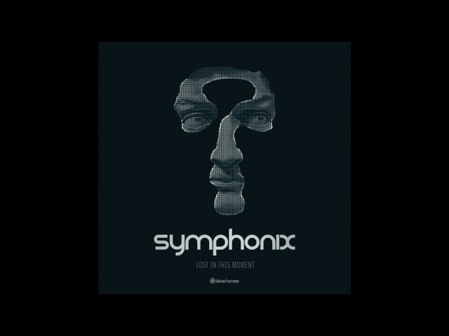 Symphonix - Lost In This Moment - Official