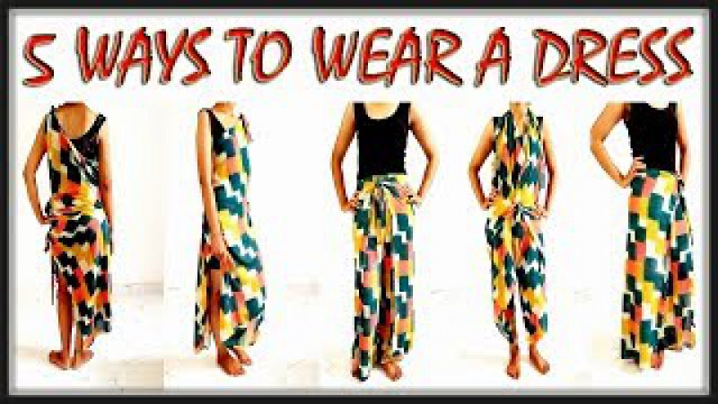 1 cloth 5 dresses/ Easily Make 5 dresses with 1 cloth/5 ways to wear your garment/ DIY