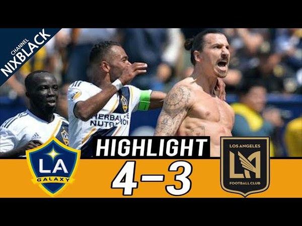 Zlatan is Back! God! Ibrahimovic! LA Galaxy 4-3 Los Angeles FC All goals Highlight(31/03/2018) 1080P