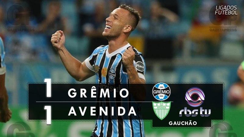 Grêmio 1 x 1 Avenida - Melhores Momentos (RBS TV RS) Campeonato Gaúcho Semifinal 28/03/2018
