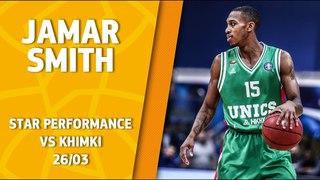 VTBUnitedLeague • Star Performance. Jamar Smith vs Khimki – 21 pts, 23 EFF!