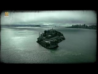 Внутри Алкатраса. Легенды Скалы _ History Channel HD