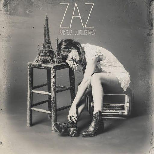 zaz альбом Paris sera toujours Paris
