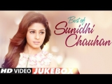 Best of Sunidhi Chauhan Songs Latest Hindi Songs Bollywood Songs 2017 Video Jukebox