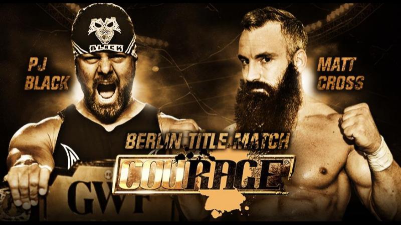 COURAGE 1 .GWF.Matt Cross vs PJ Black.