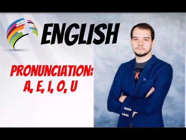 АНГЛИЙСКИЙ ЯЗЫК Произношение гласных A, E, O, U, I Pronunciation A, E, O, U, I