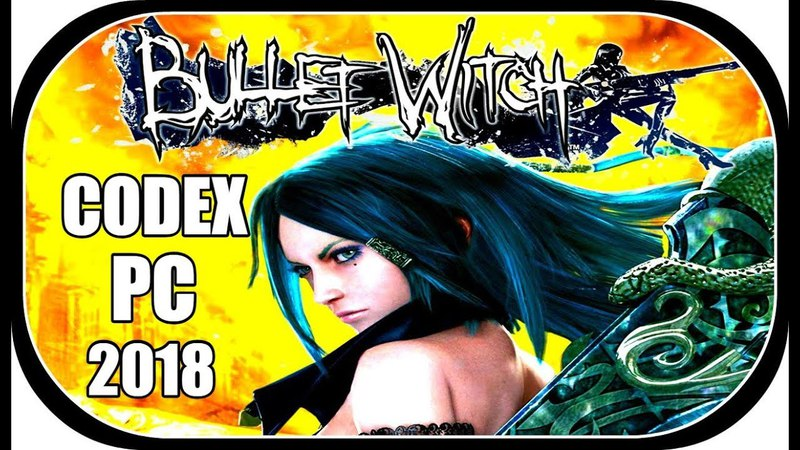 Bullet Witch (2018) - CODEX CRACK (PC)