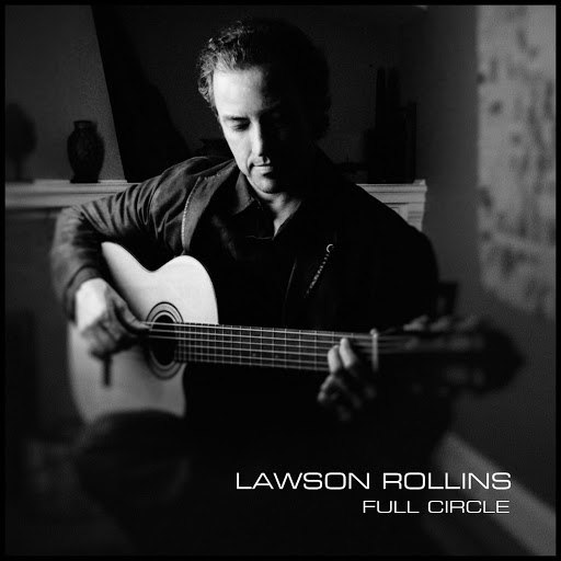Lawson Rollins альбом Full Circle