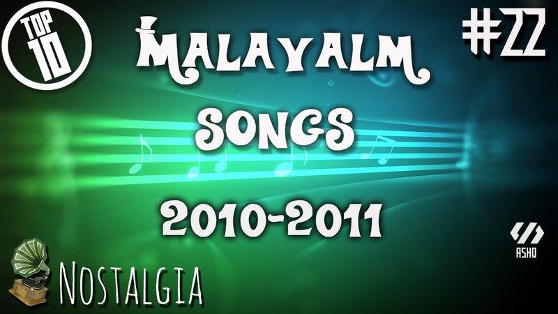 Top 10 Malayalam Songs (2010-2011) 22