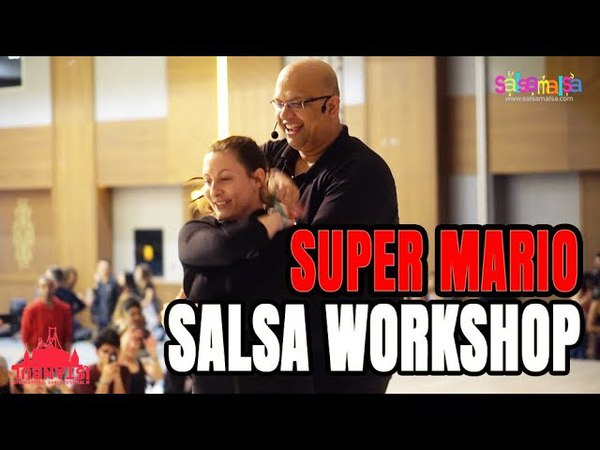 Super Mario Salsa Workshop | IIDF-2018