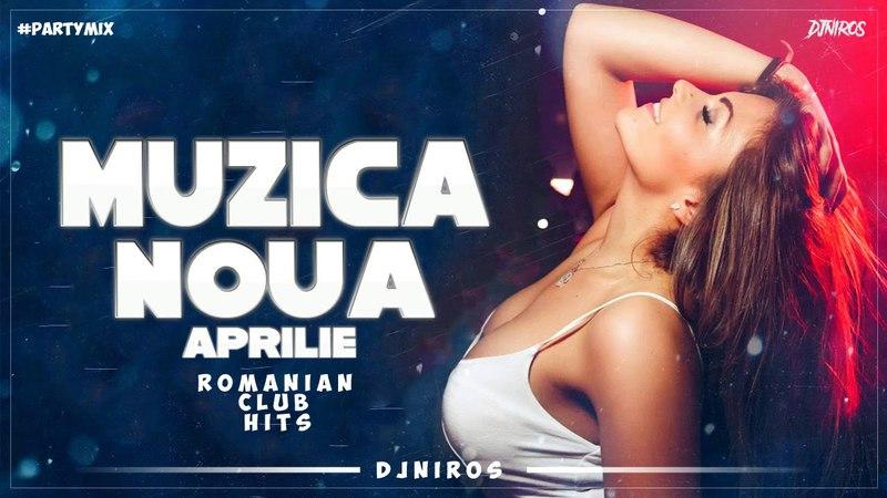 Muzica Noua Romaneasca Aprilie 2018   Romanian Club Hits   Melodii Noi 2018   Romanian Dance Music