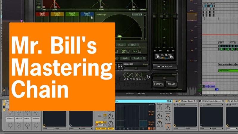 Mr. Bill's Mastering Chain in Ableton Live | Elite Session Recap