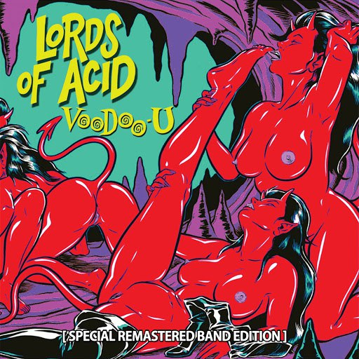Lords of Acid альбом Voodoo-U (Special Remastered Band Edition)