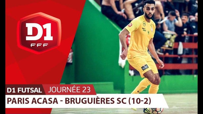 J23 : Paris ACASA - Bruguières SC (10-2)