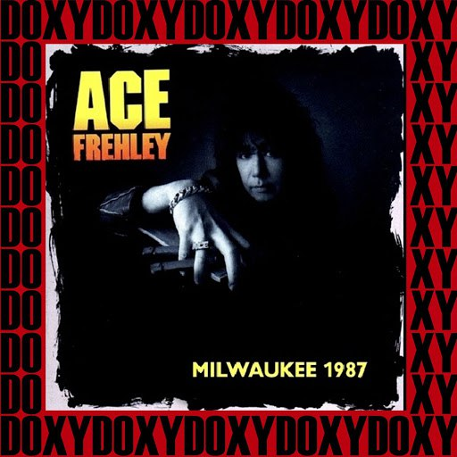 Ace Frehley альбом Summerfest Milwaukee, June 29th, 1987 (Doxy Collection, Remastered, Live on Fm Broadcasting)