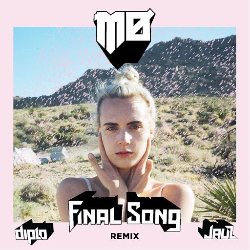 MØ альбом Final Song (Diplo & Jauz Remix)