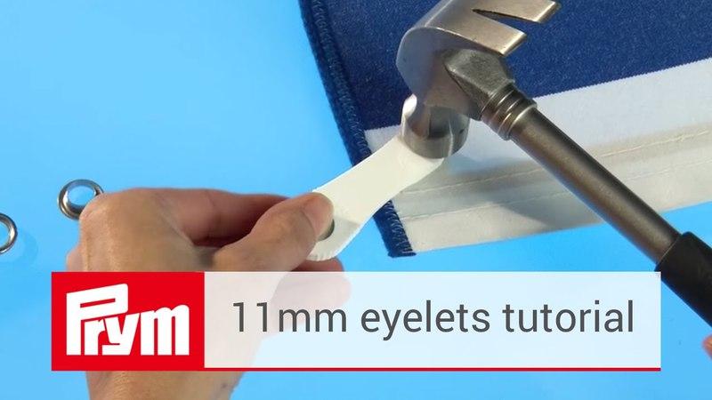 How to attach 11mm eyelets | Prym eyelets