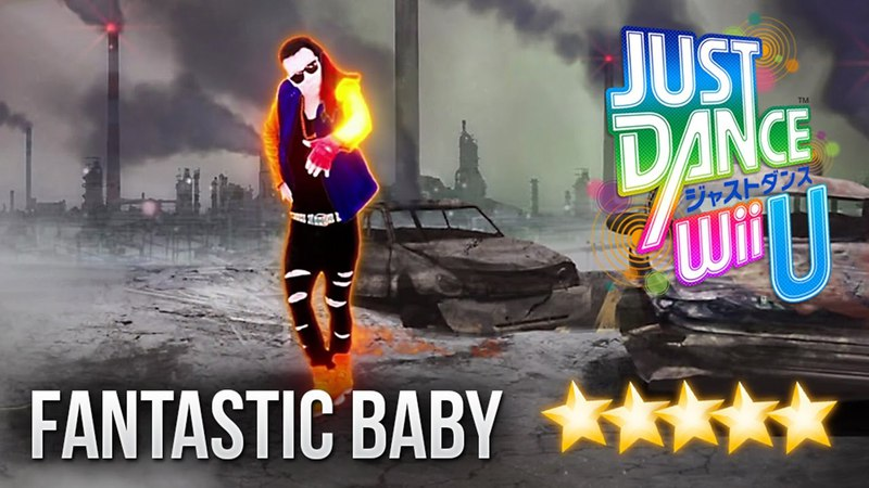 Just Dance WiiU: Fantastic Baby - 5 stars