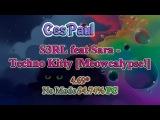 OSU! - S3RL feat Sara - Techno Kitty Meowcalypse!