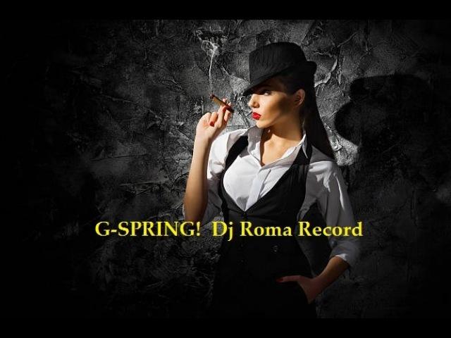 Dj Roma Record - G-Spring!