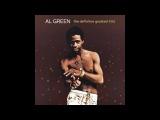 Al Green - The definitive greatest hits (full album)