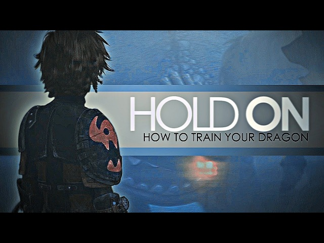 Hold on [httyd/2]