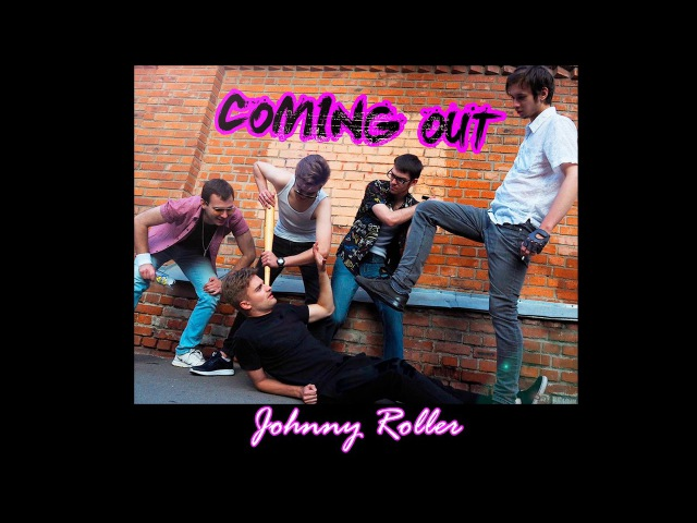 JOHNNY ROLLER - COMING OUT(ALBUM 2017)