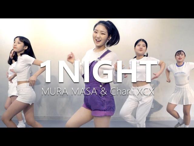 [ Beginner Class ] Mura Masa Charli XCX - 1 Night / Choreography . WENDY