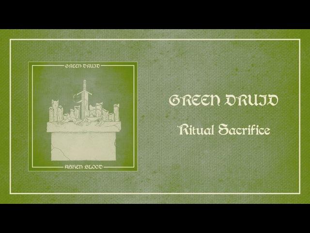 Green Druid - Ritual Sacrifice