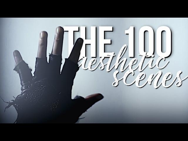 The 100 Aesthetic| Scene Finder