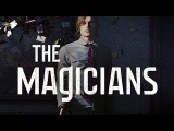 The Magicians Under Pressure