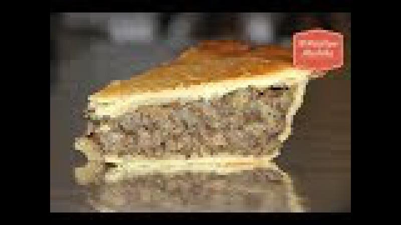 Мясной пирог TORTIERE покоряет необыкновенным вкусом | Канадская кухня |Это стоит пр...