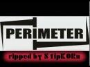Perimeter - Чужой (2005)